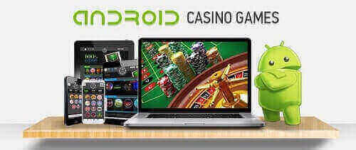 Android Casinos